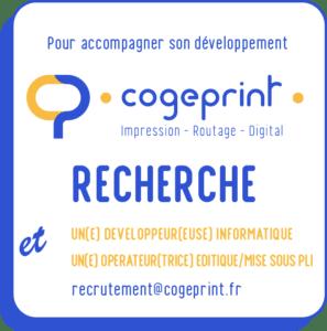 cogeprint recrute un développeur ou une développeuse informatique et un opérateur ou une opératrice éditique et mise sous pli